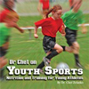 Dr Chet on Youth Sports