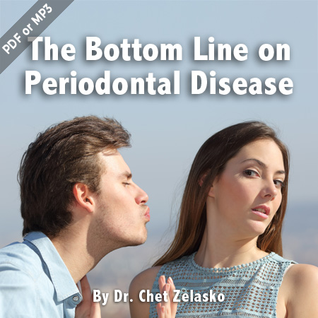 Bottom Line on Periodontal Disease