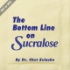 Bottom Line on Sucralose