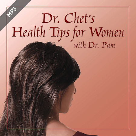 Dr. Chet's Health Tips for Women