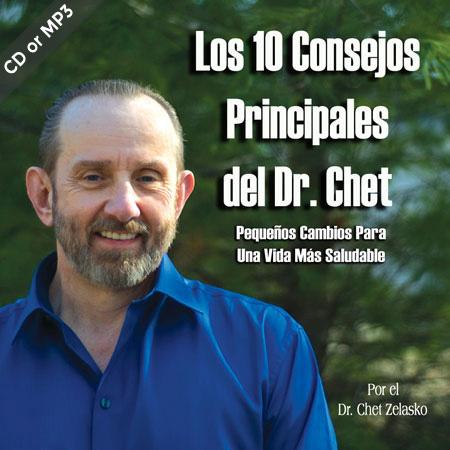 Los 10 Consejos Principales del Dr Chet