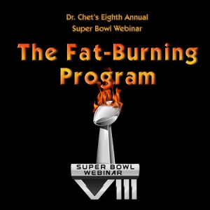 Super Bowl Webinar: The Fat-Burning Program